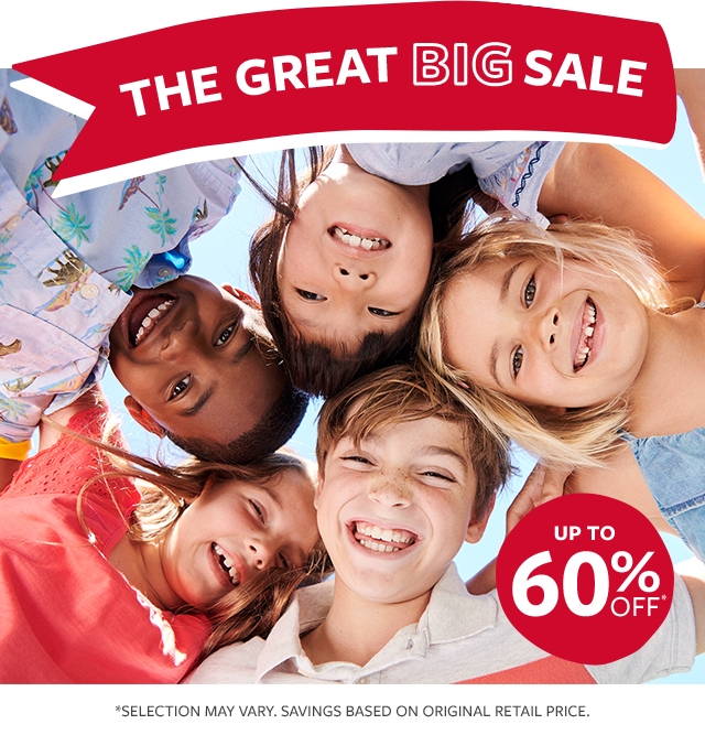 The Great BIG Sale | UP TO 60% OFF