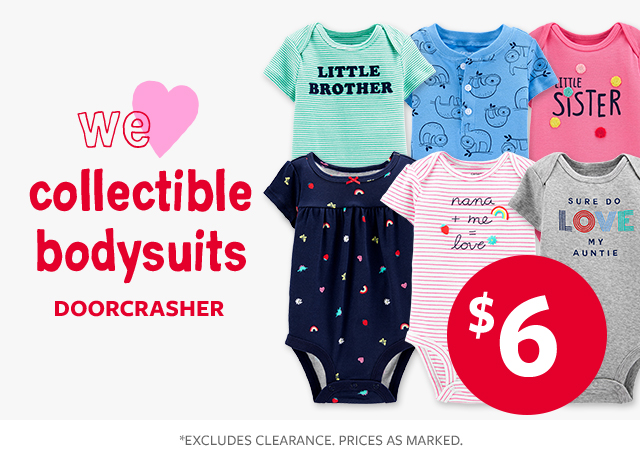 we love collectible bodysuits doorcrasher $6
