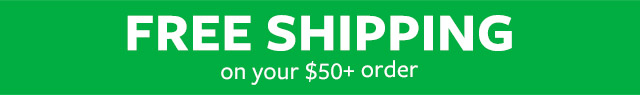 Free Shipping on your $50 + order