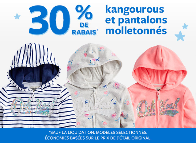 30% de rabais kengourous et pantalons molletonnés