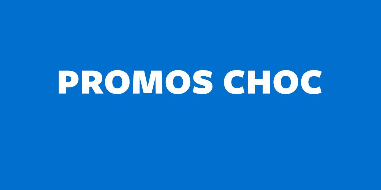 PROMOS CHOC