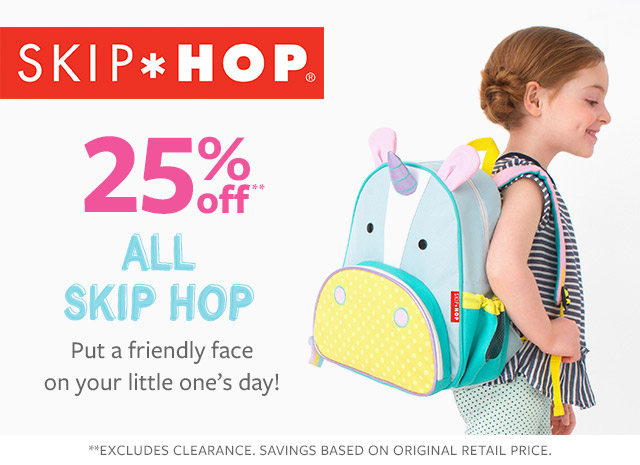 Skip hop | 25% off all skip hop | put a friendly face on your little one's day!