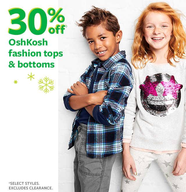 30% off Oshkosh fashion tops & bottoms | select styles. excludes clearance