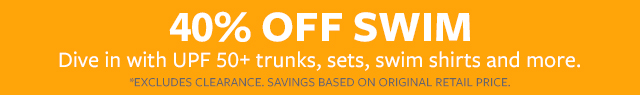 40% off swim dive in with upf 50 + trunks, sets, shirts sets and more