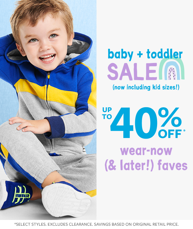 baby + toddler sale (now including kid sizes!) up to 40% off wear-now (& later!) faves