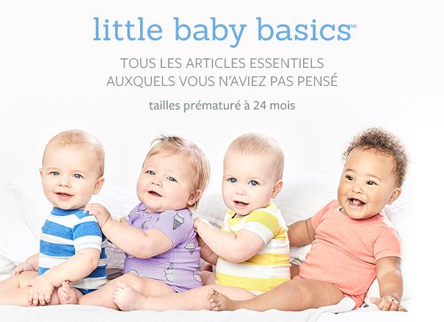 little baby basics | Tous les articles essentiels auxquels vous n'aviez pas pensé. On a tout ce qu'il faut,des tailles Preématuré à 24 mois!