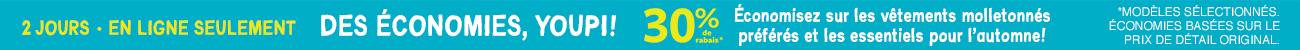 2 jours en ligne seulement | des économies, youpi! 30% de rabais| économisez sur les vêtements molletonnés préférés et les essentiels pour l'automne!