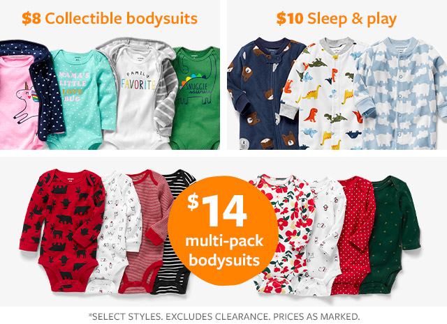 $8 collectible body suits   $10 sleep & play   $14 multi-pack bodysuits