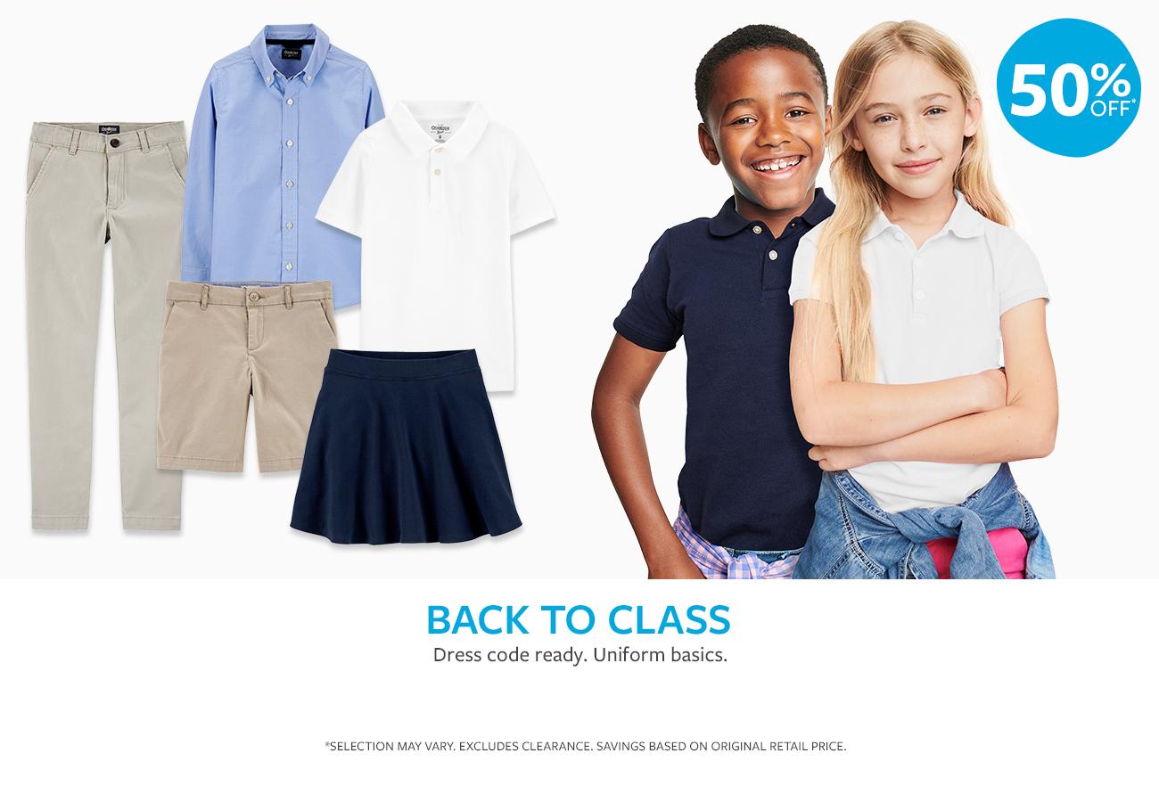 50% OFF* | BACK TO CLASS | Dress code ready. Uniform basics.