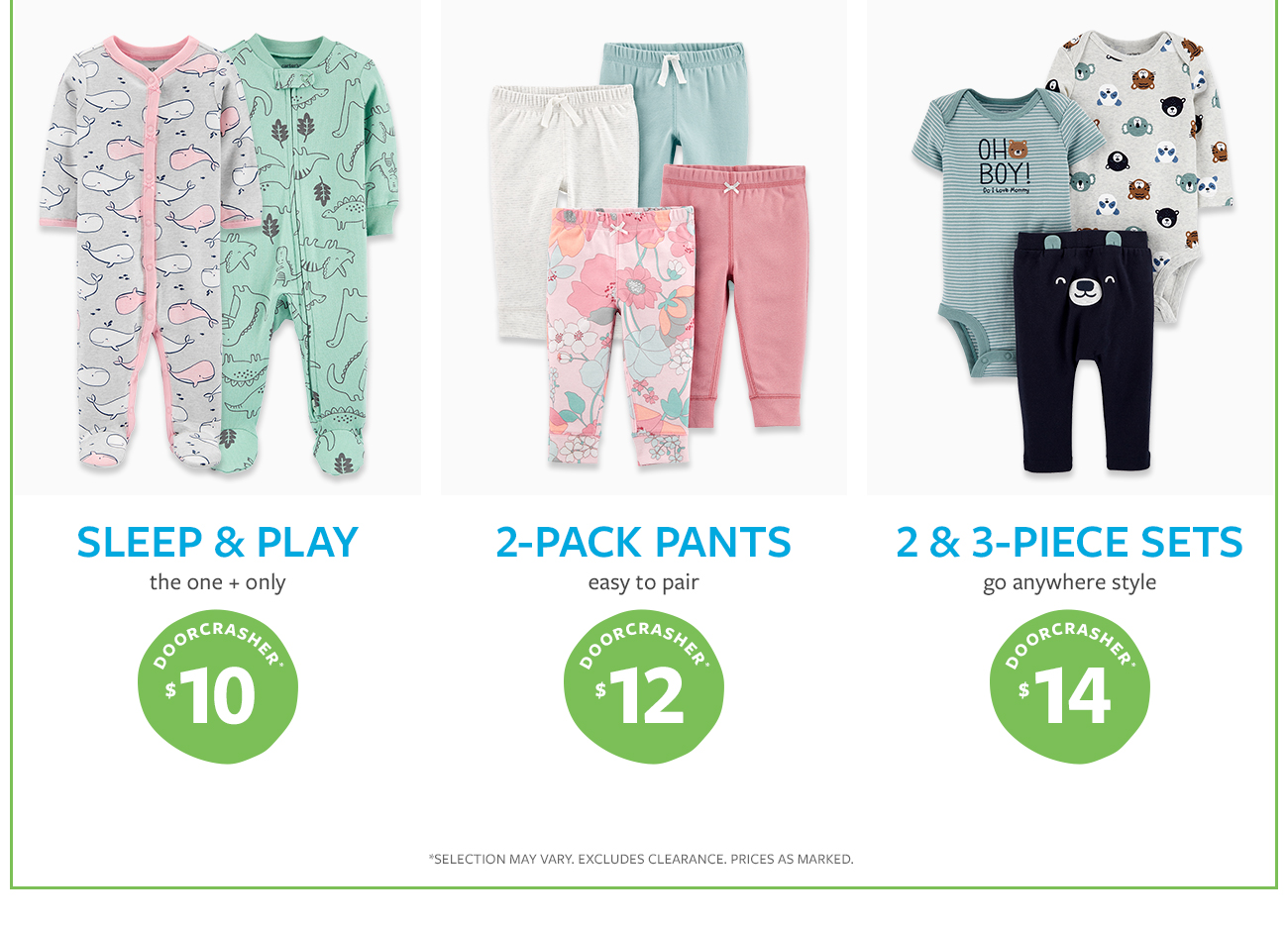 sleep & play - the one + only | 2-pack pants - easy to pair | 2 & 3-piece sets - go anywhere style | doorcrashers $10 and up