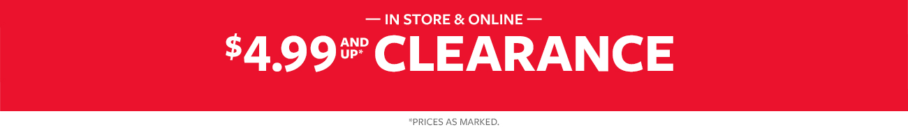 new markdowns added | $4.99 and up clearance