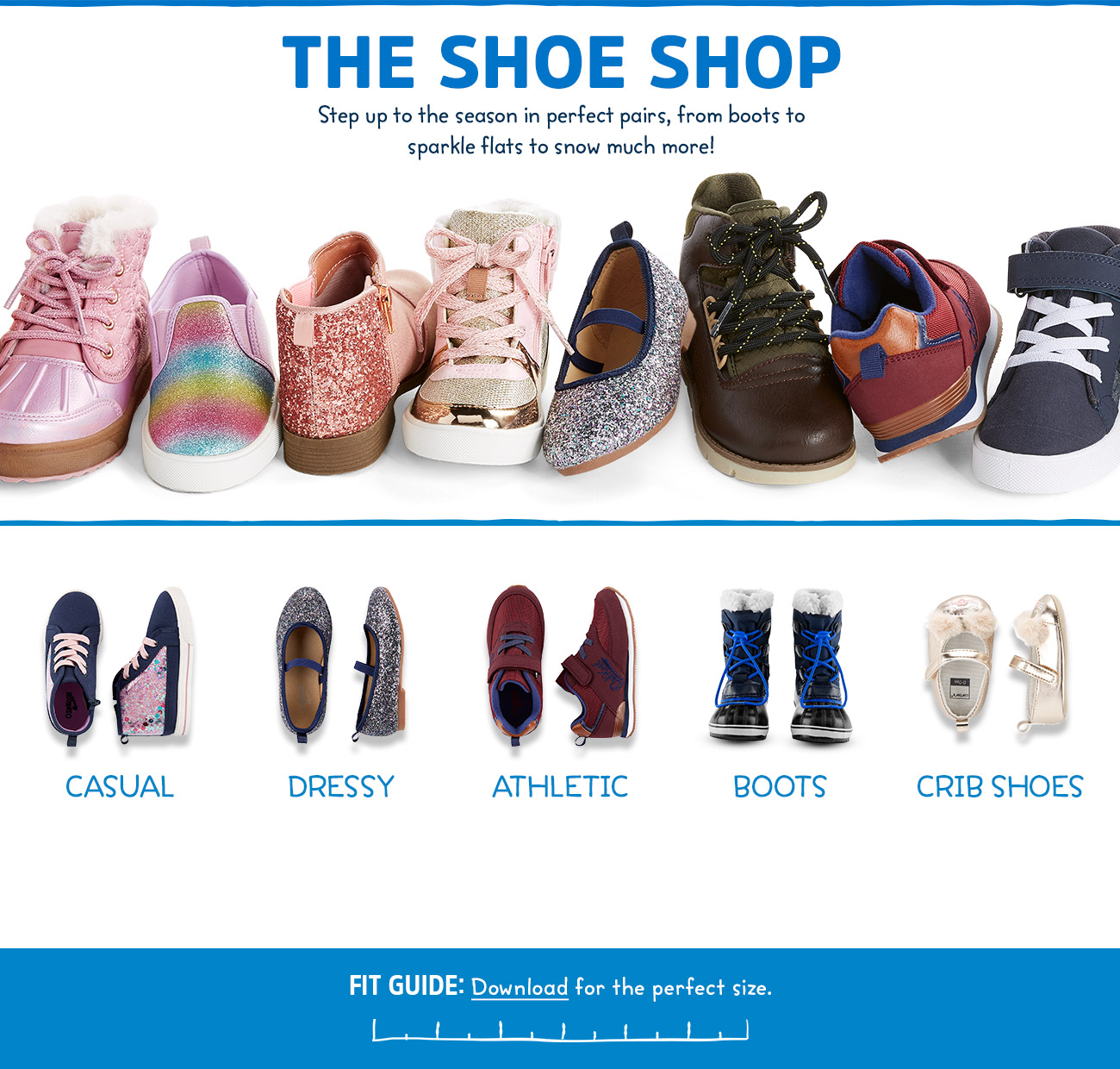 THE SHOE SHOP | step up to the season in perfect pairs, from boots to sparkle flats to snow much more!