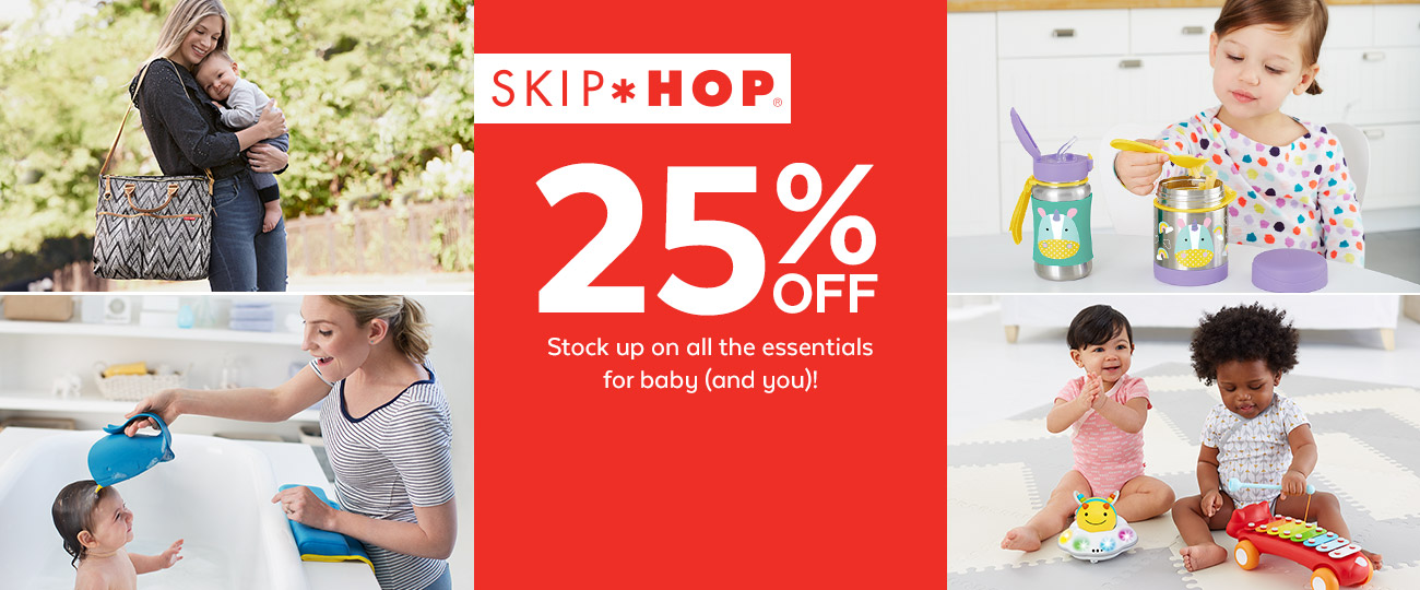SKIP HOP | 25% OFF* | Stock up on all the essentials for baby (and you)!