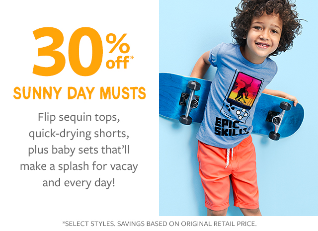 30% off sunny day musts | flip sequin tops, quick-drying shorts, plus baby sets that'll make a splash for vacy and every day!