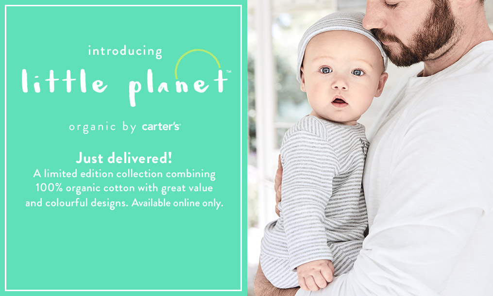 introducing little planet - organic by carter's - Just delivered! A limited edition collection combining 100% organic cotton with great value and colourful designs. Available online only.