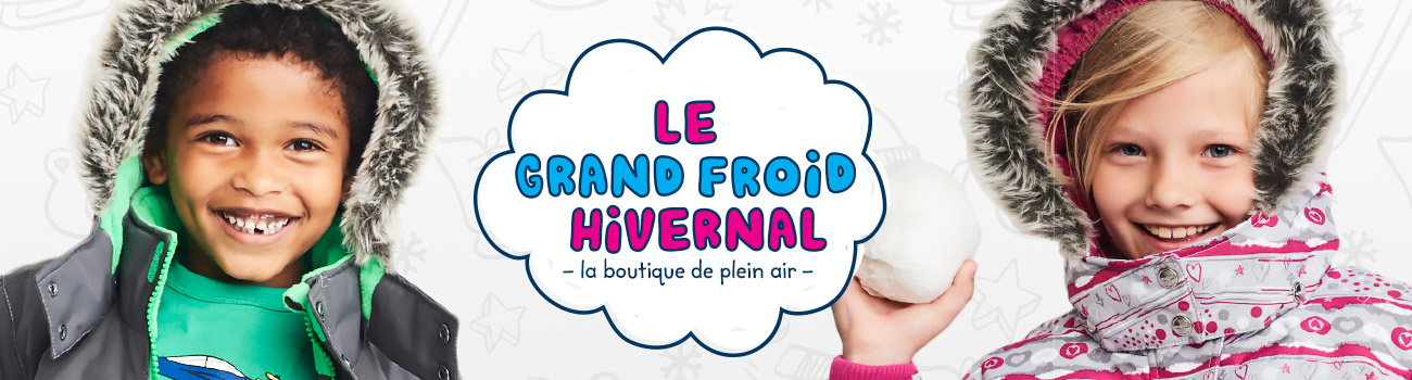 La Boutique de Plein Air - Le Grand Froid Hivernal