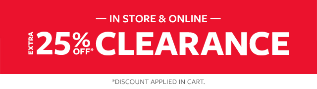 In Store & online extra 25% off clearance