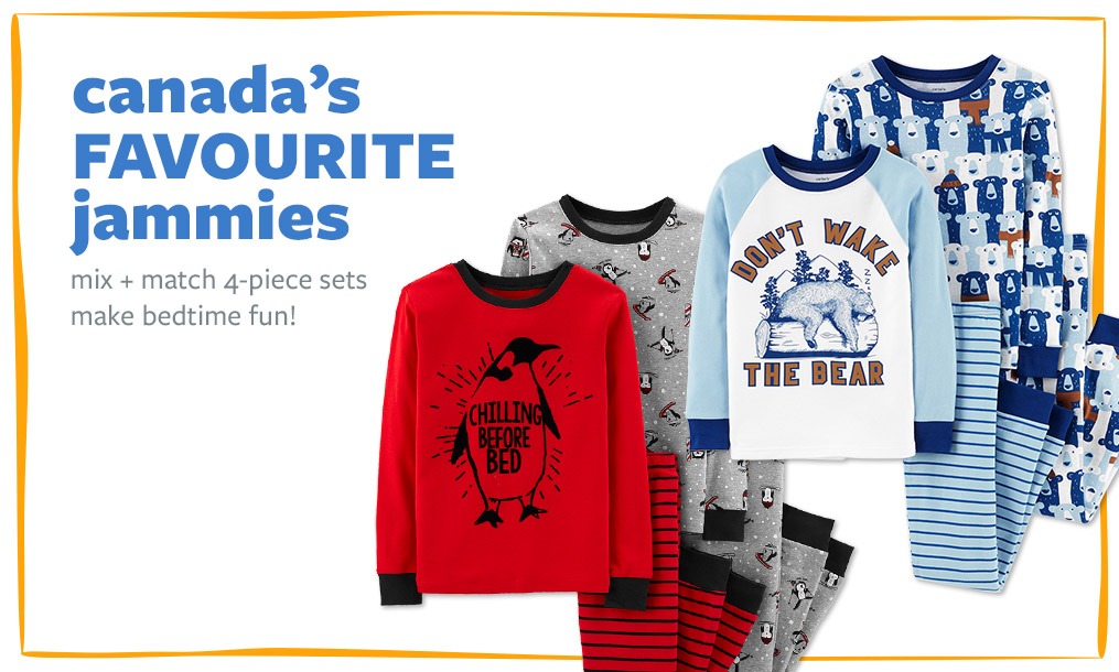 canada's FAVOURITE JAMMIES | mix + match 4-piece sets make bedtime fun!