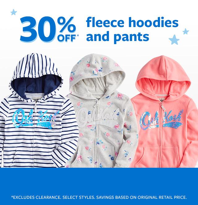 30% off fleece hoodies and pants