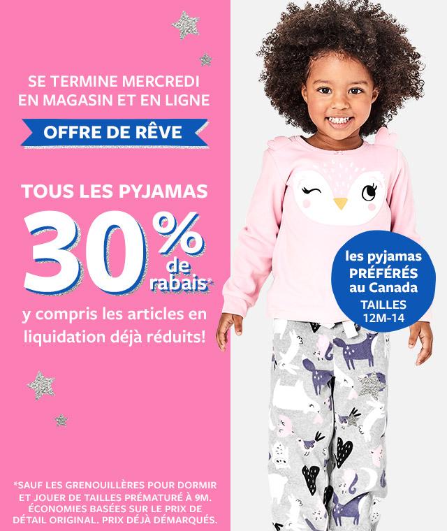 Se Termine Mercredi En Magasin Et En Ligne | Offre De Rêve | Tous Les Pyjamas 30% de rabais | y compris les articles en liquidation déjà réduits!
