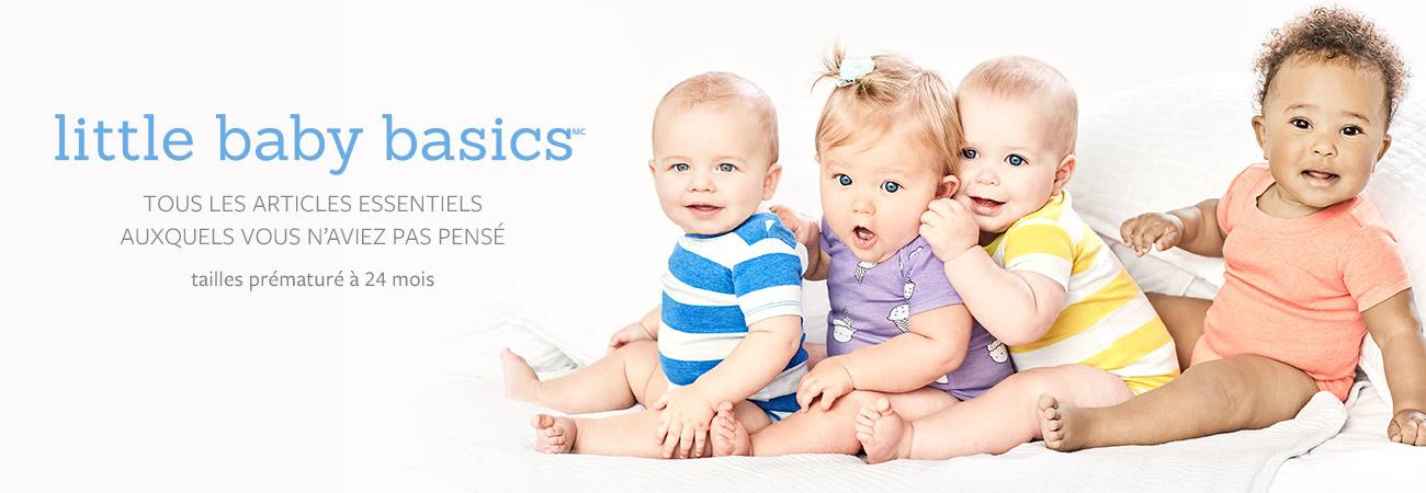 little baby basics   Tous les articles essentiels auxquels vous n'aviez pas pensé. On a tout ce qu'il faut,des tailles Preématuré à 24 mois!