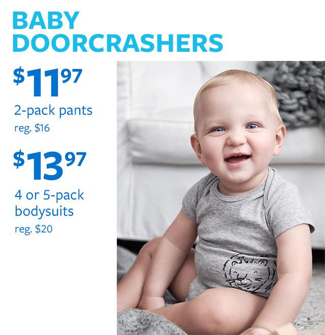 BABY DOORCRACHERS | $11.97 2-pack pants reg. $16 | $13.97 4 or 5-pack bodysuits reg. $20