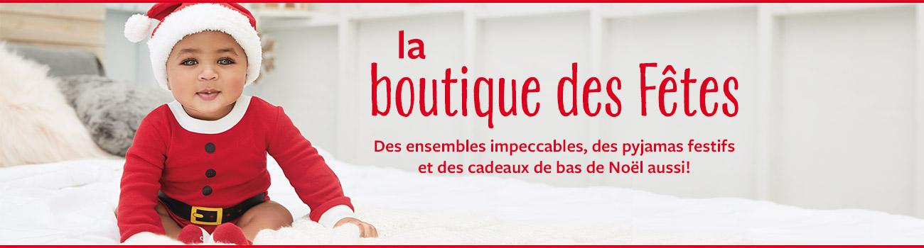 la boutique des Fêtes - Des ensembles impeccables, des pyjamas festifs et des cadeaux de bas de Noël aussi!