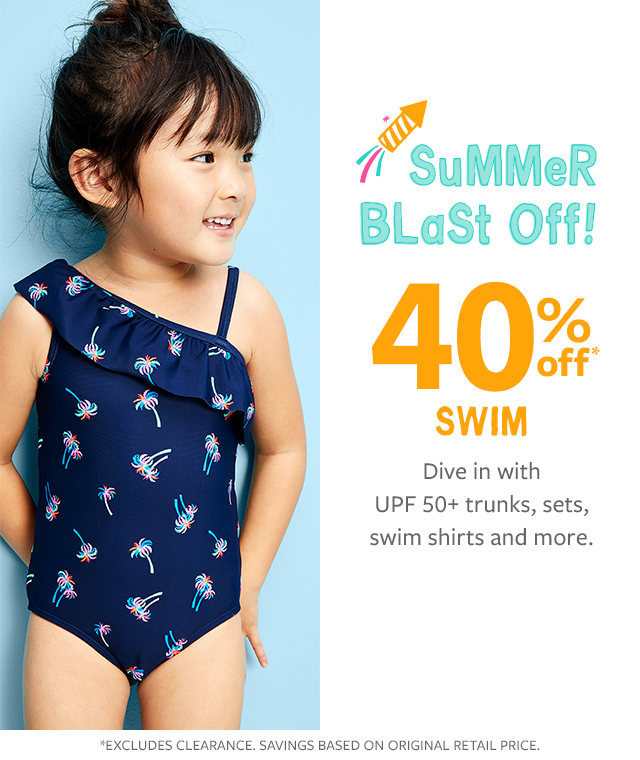 summer blast off! 40% off swim| dive in with upf 50+ suits, trunks shirt sets and more