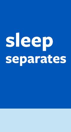 sleep separates