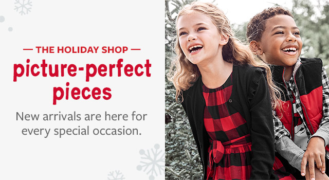 the holiday shop picture-perfect pieces | new arrivals are here for every special occasion.