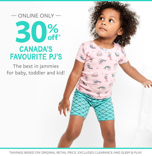 ONLINE ONLY 30% off canada's favourite pj's | the best in jammies for baby, toddler and kid!