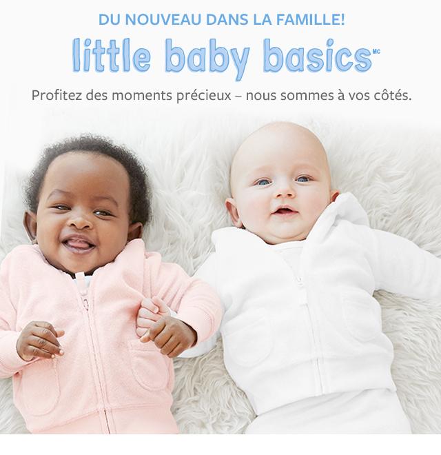 du nouveau dans la famille! little baby basics   profitez des moments précieux - nous sommes à vos côtés.