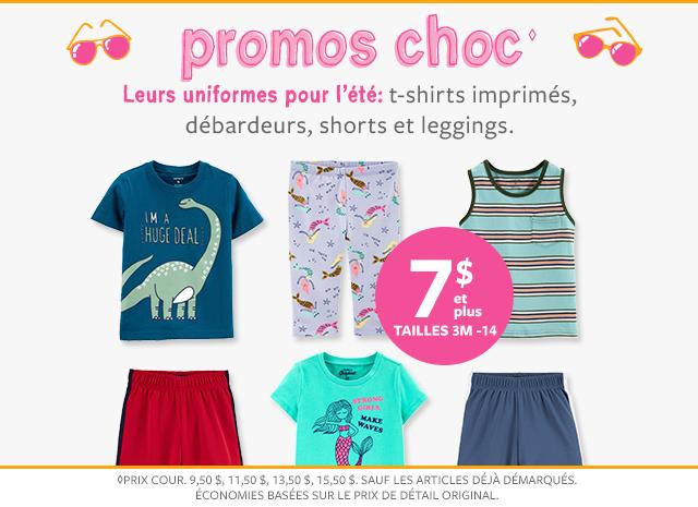 7 $ et plus tailles 3m-14 | promos choc | t-shirt, imprimés, débardeurs, shorts et leggings.