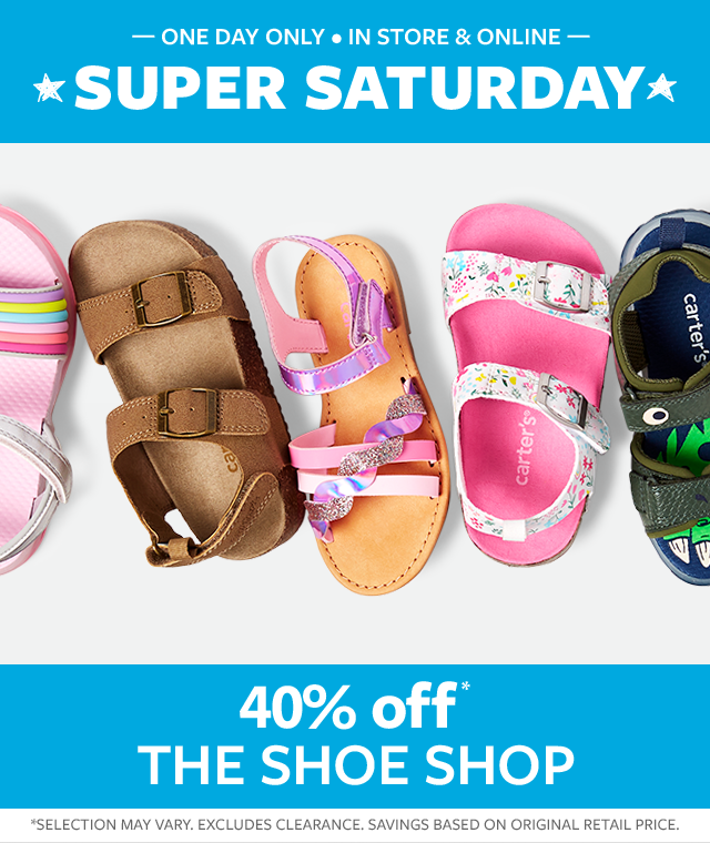 super Saturday | one day only in store & online | 40% off* the shoe shop