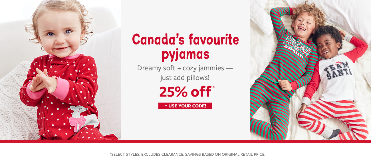 25% off Canada's favourite jammies | dreamy soft + cozy jammies-just add pillows! | use your code!