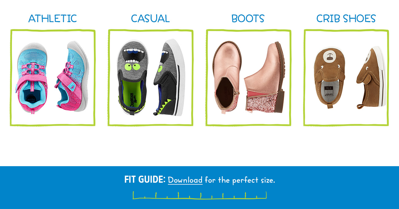 ATHLETIC | CASUAL | BOOTS | CRIB SHOES | FIT GUIDE: Download for the perfect size.