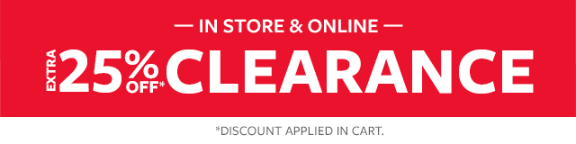 in store & online extra 25% off all clearance | show now | find a store
