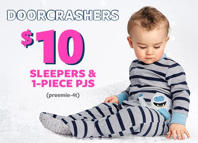 DOORCRASHERS - $10 SLEEPERS & 1-PIECE PJS (preemie-4t)