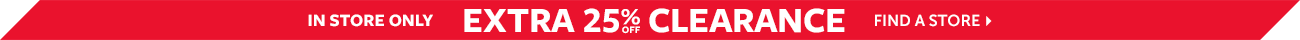 in store only 25% off clearance find a store