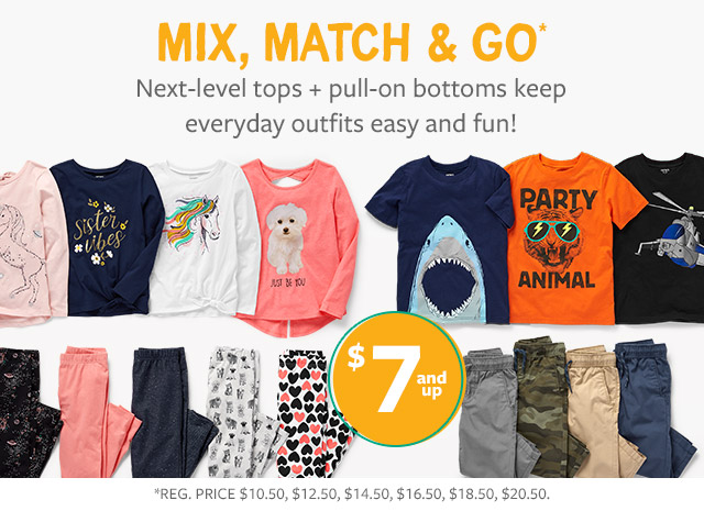 mix, match & get going | next-level tops + pull-on bottoms keep everyday outfits easy and fun!