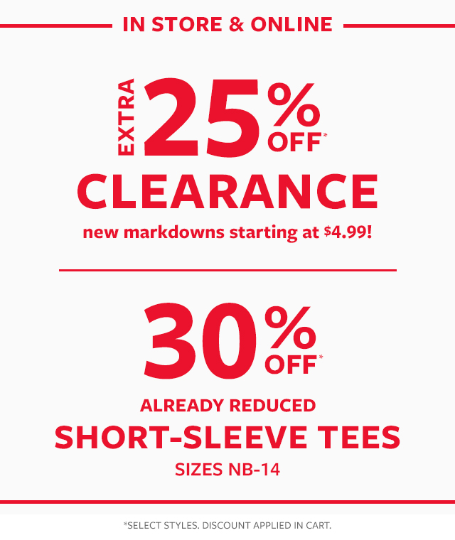 In Store & online extra 25% off clearance | 30% off already reduced short-sleeve tees sizes NB-14
