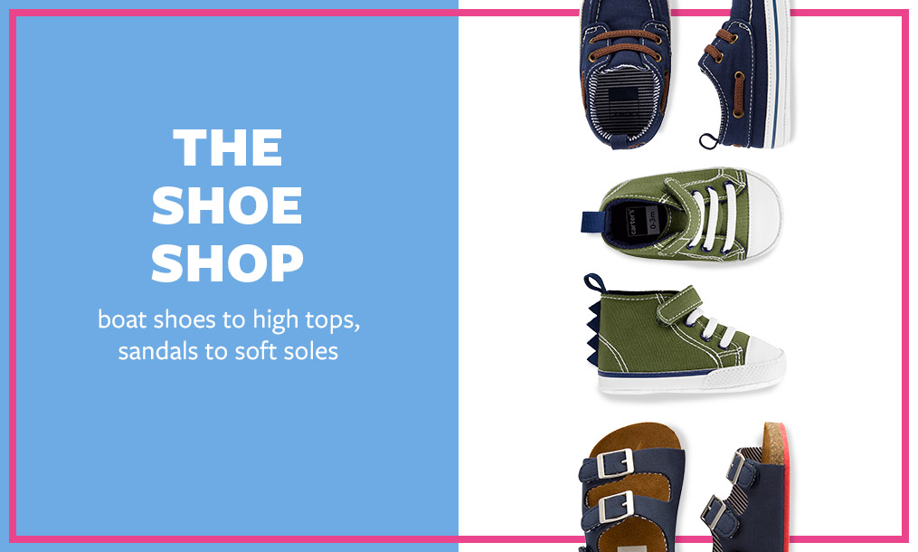 the shoe shop   boat shoes to high tops, sandals to soft shoes