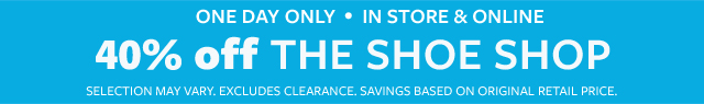 one day only in store & online super saturday | 40% off spring the shoe shop