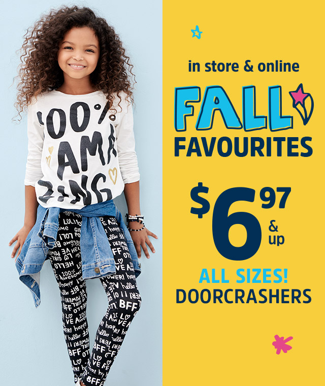 FALL FAVORITES 6.97 ALL SIZES DOORCRASHERS