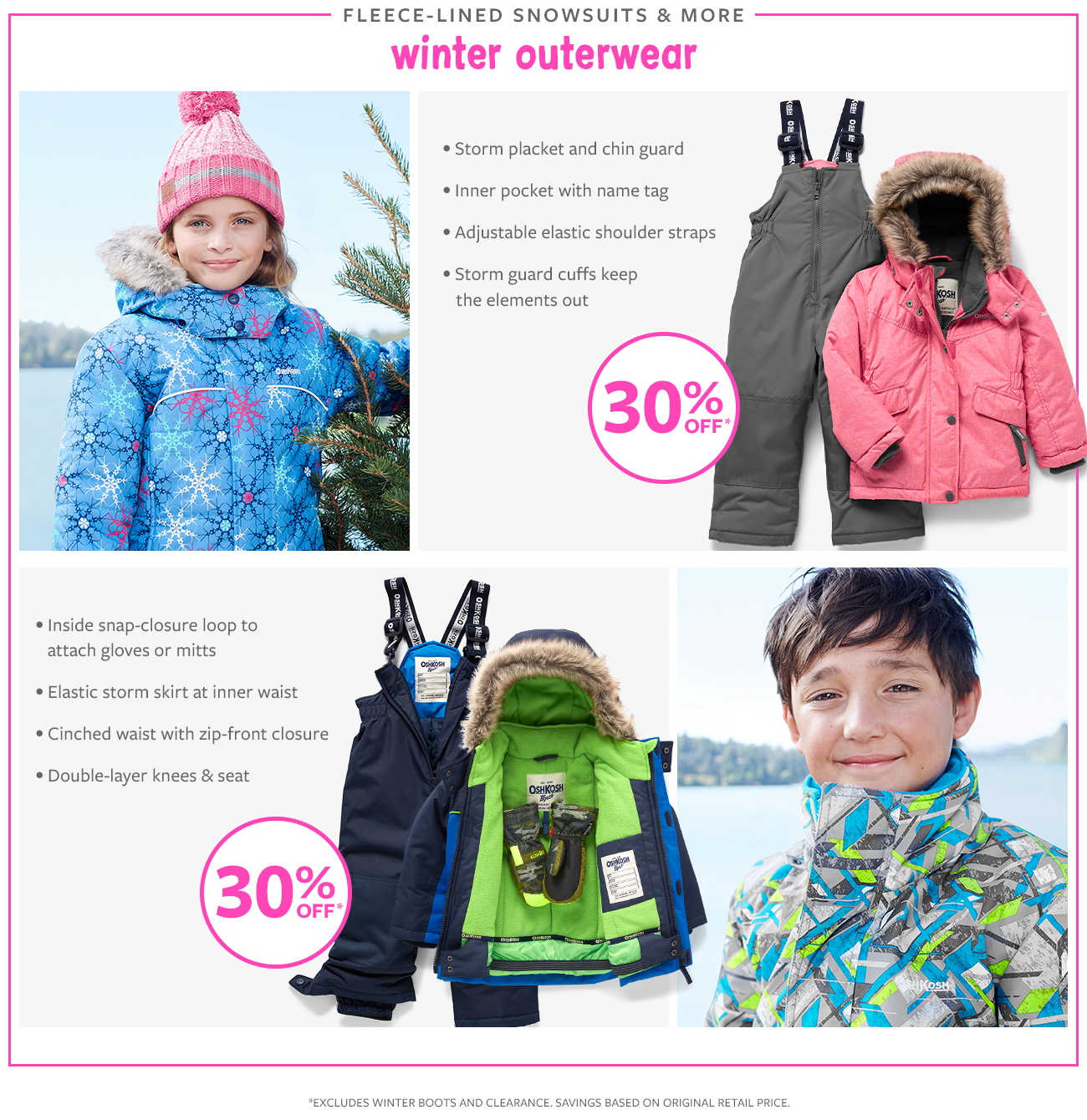 30% off   fleece-lined snowsuits & more winter outerwear