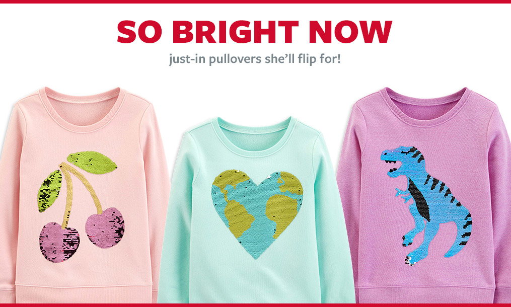 so bright now   just-in pullovers she'll flip for!