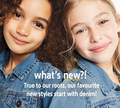 What's new? True to our roots, our favorite new styles start with denim!