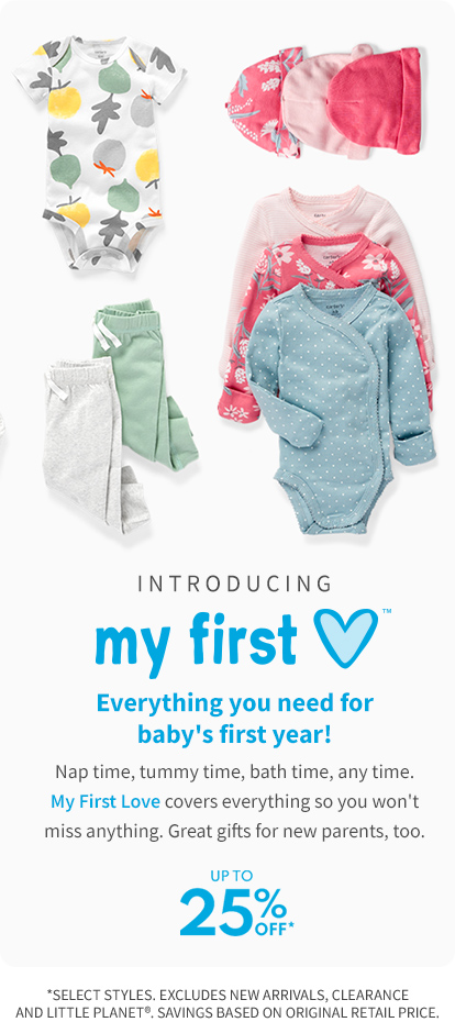 Introducing my first love Everything you need for baby's first year! up to 25% off*