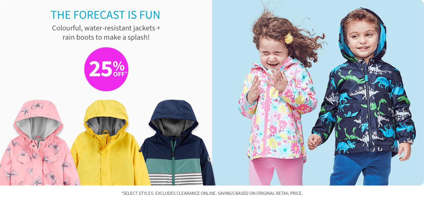 25% off* jackets + rainboots