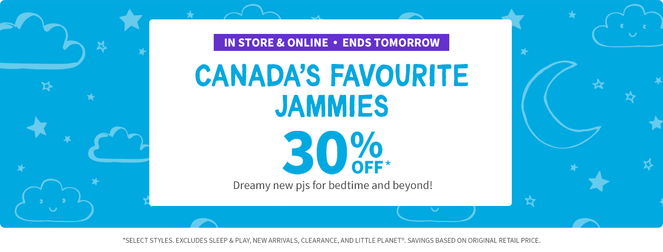 Jammies 30% off ends tomorrow